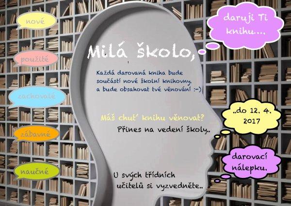 Milá školo, daruji  Ti knihu….